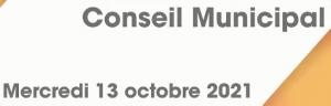 Read more about the article Retour sur le Conseil municipal du 13 octobre 2021